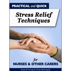(PF01) Practical and quick stress relief strategies for nurses and other carers
